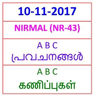 10 NOV 2017 NIRMAL (NR-43) A B C PREDICTIONS