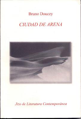 Ciudad de arena o Bruno Doucey 2, Ancile