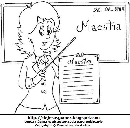 Dibujo por el Día del Maestro para colorear pintar imprimir - Maestra frente a su pizarra. Dibujo por el Día del Maestro hecho por Jesus Gómez