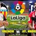 Agen Bola Terpercaya - Prediksi Valencia Vs Atletico Madrid 21 Agustus 2018