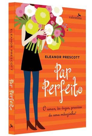 Par Perfeito, de Eleanor Prescott.