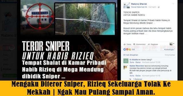 Ngaku Diteror Sniper, Habib Rizieq Sekeluarga Tidak Mau Pulang Selama Belum Aman