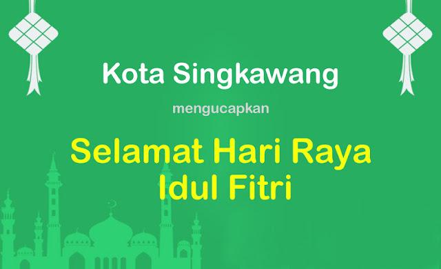 Kota Singkawang Idul Fitri Lebaran
