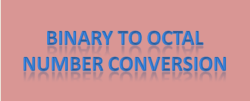 Binary to Octal number conversion