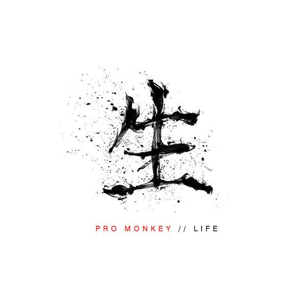 Pro Monkey - Life (2019)