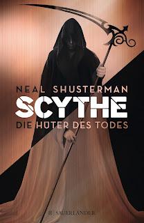 [Rezension] Scythe 1: Die Hüter des Todes – Neal Shusterman