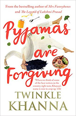 Download Free Pyjamas are Forgiving by Twinkle Khanna book PDF