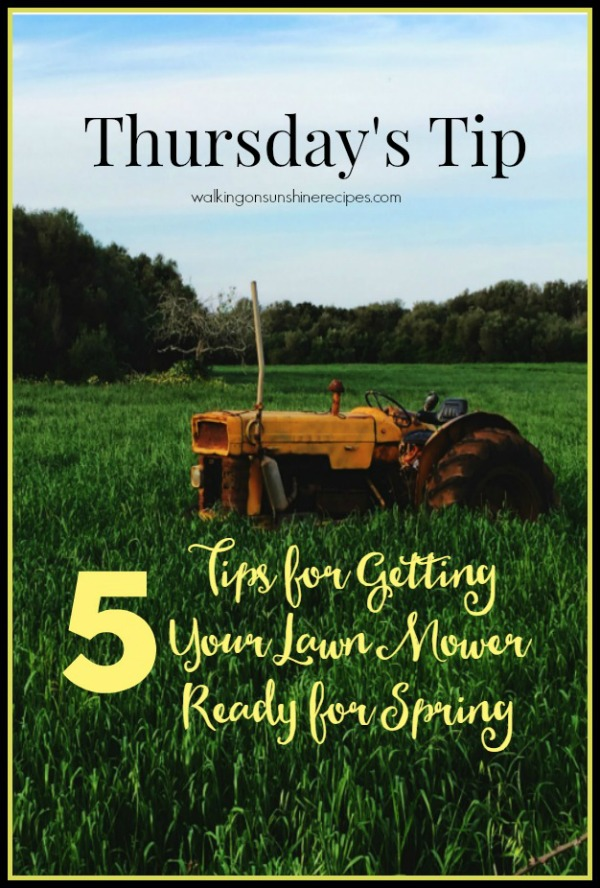 5 Tips for Annual Lawn Mower Maintenance from Walking on Sunshine.