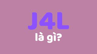 j4l là gì