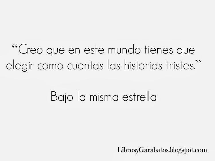 Frases De Amor En Portugués Traducidas Al Español: Books And Scribbles: Frases De John Green (Libros