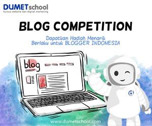Senangnya, Tulisan Saya Terpilih Menjadi Pemenang Nominasi Juara 1 Versi DUMET School Blog Competition
