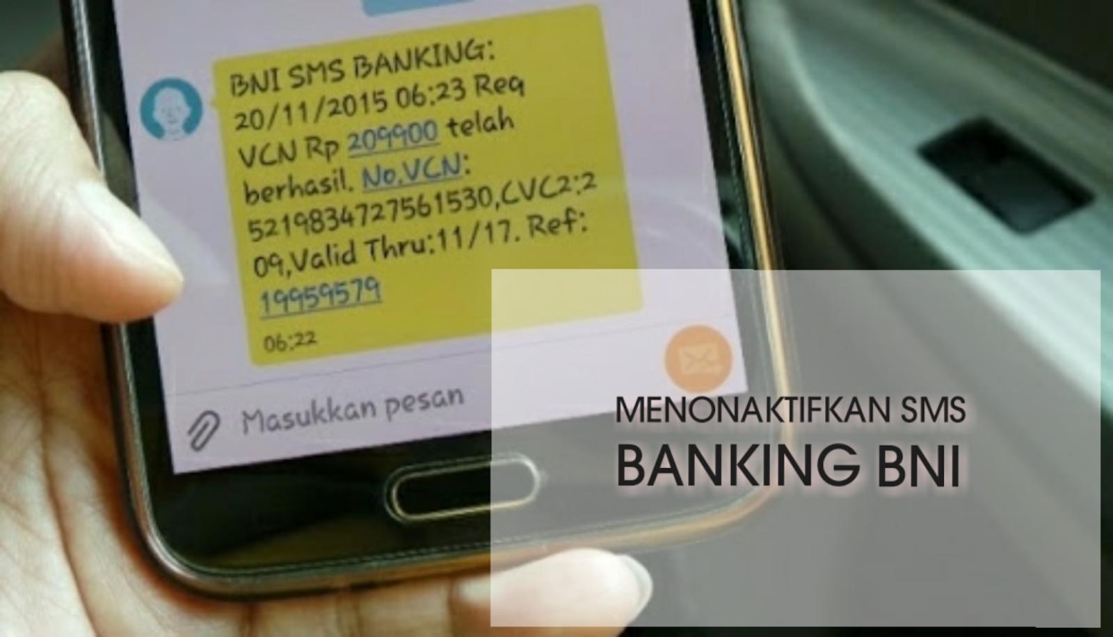 Cara menonaktifkan sms banking BNI