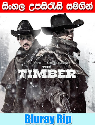 The Timber 2015 Sinhala Subtitle