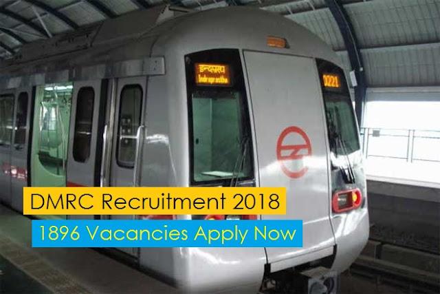 DMRC Recruitment 2018 – 1896 Vacancies Apply Now