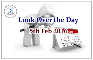 Look Over the Day – 5th Feb 2016