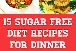 15 Sugar Free Diet Recipes For Dinner