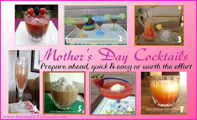 Mother's Day Cocktail recipes  | www.BakingInATornado.com | #MyGraphics #recipe