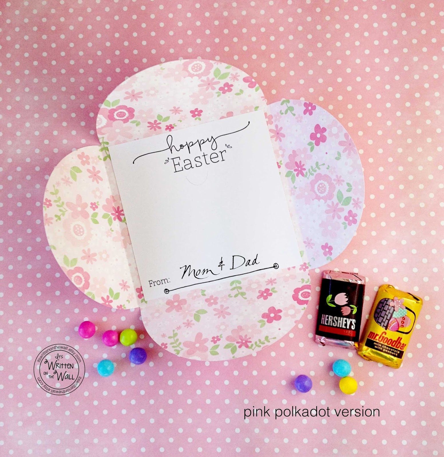 Its written on the wall wrap up a gift card for easter baskets the pink version is double sided paper so the inside is a floral print negle Gallery