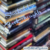 Stacked-Up Book Thoughts: The Post-Daylight Savings Time Edition