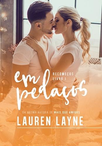 Em pedaços - Lauren Layne
