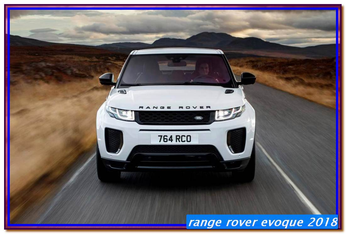 Range Rover Evoque 2018 Review Design Engine Price Released