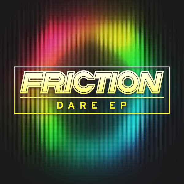 Friction - Dare - EP Cover