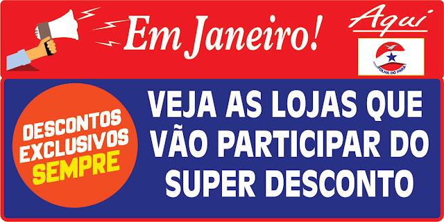 EM JANEIRO CONFIRA AS LOJAS COM O SUPER DESCONTOS - SO AQUI NA FOLHA DO PARÁ