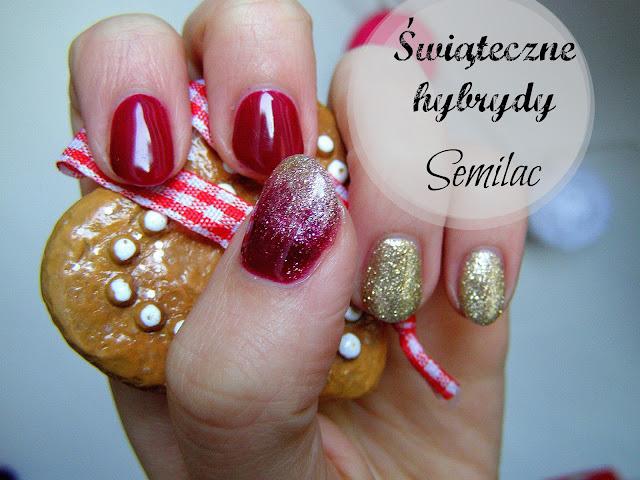 Semilac- Świąteczne hybrydy