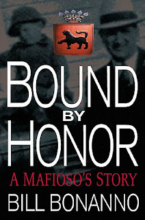 Books For Men, Book Review, Bound By Honor, Bill Bonanno, America Mafia