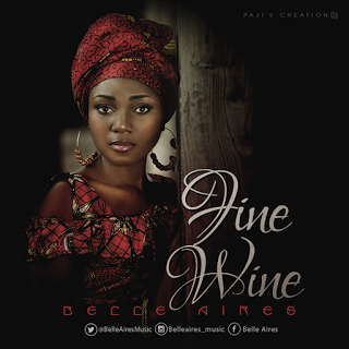 Belle Aires _ Fine Wine (Prod. by Danja) @BelleAiresMusic