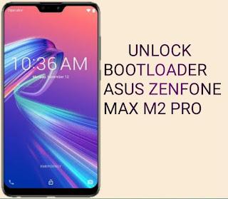 Unlock bootloader of ASUS Zenfone Max Pro M2 - myTechnoTech