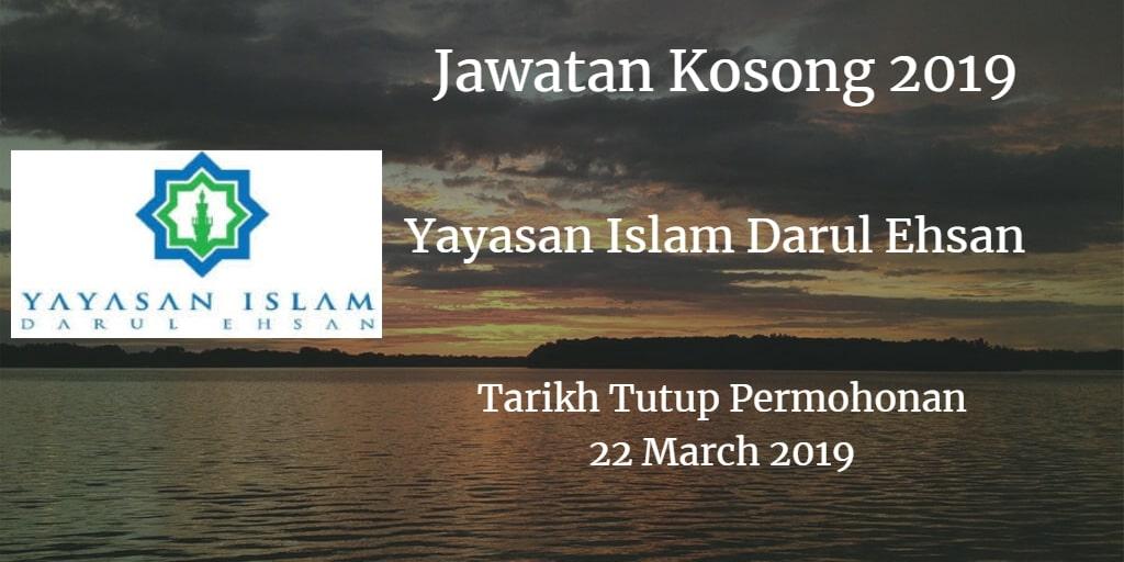 Jawatan Kosong Yayasan Islam Darul Ehsan 22 March 2019