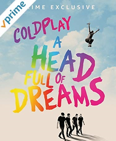 Coldplay AHeadFullOfDreams Amazon Prime Video