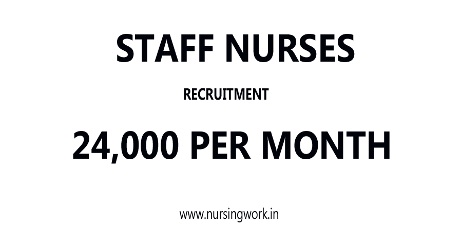 NURSING JOBS: STAFF NURSES RECRUITMENT- 24,000 SALARY