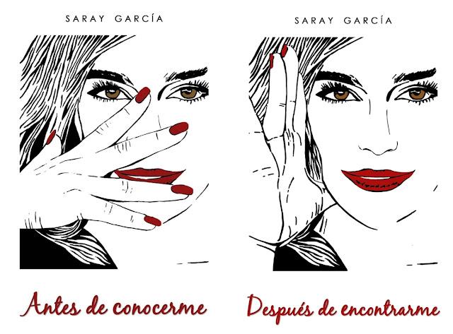 Antes de conocerme y Después de encontrarme, de Saray García