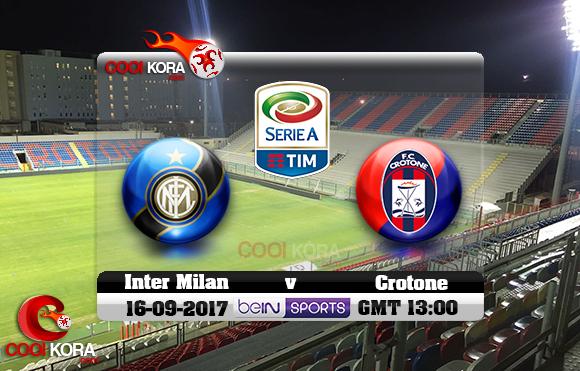 مشاهدة مباراة كروتوني وإنتر ميلان اليوم 16-9-2017 في الدوري الإيطالي
