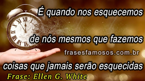Frase: Ellen G. White