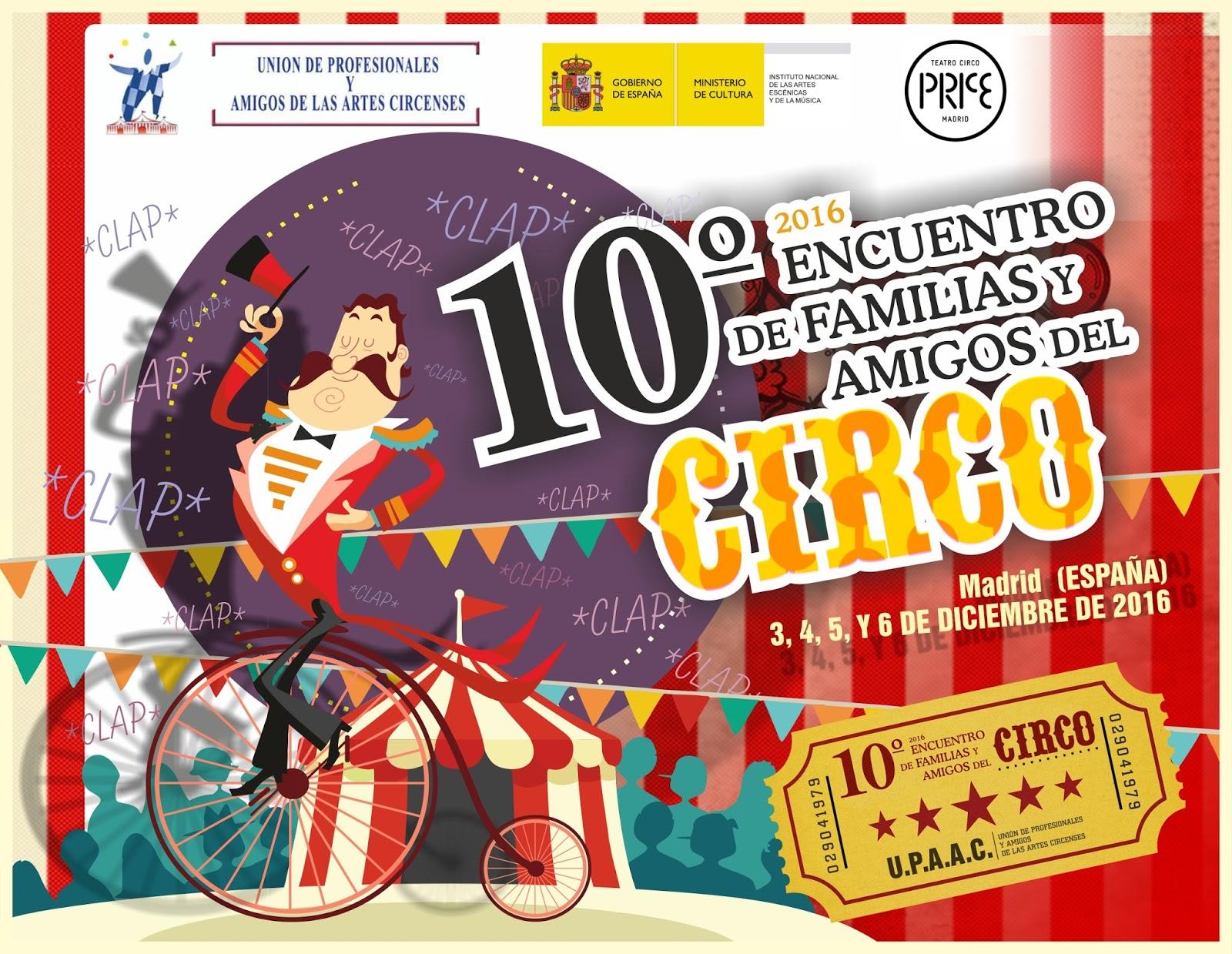 10º ENCUENTRO DE ARTISTAS Y AMIGOS DEL CIRCO