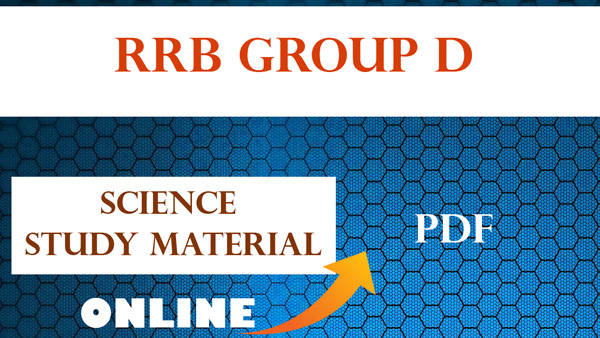 RRB Group D science 10th level Study material