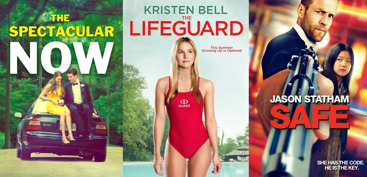 movies | The Spectacular Now, The Lifeguard, Safe