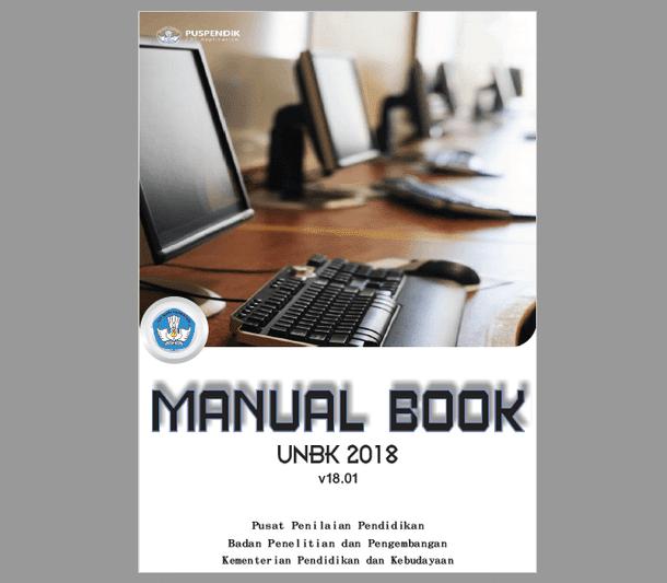 Berikut ini adalah berkas Buku Panduan  Buku Panduan UNBK 2018