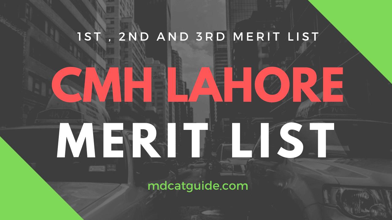 CMH Lahore Merit List 2018-2019 | MDCAT Guide