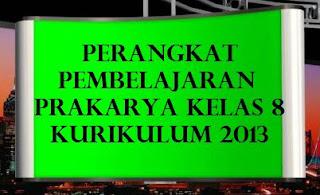Download Perangkat K13 Prakarya Kelas 8 Smp Revisi 2019 Kherysuryawan Id