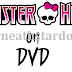 Monster High on DVD - Soon on Stardoll