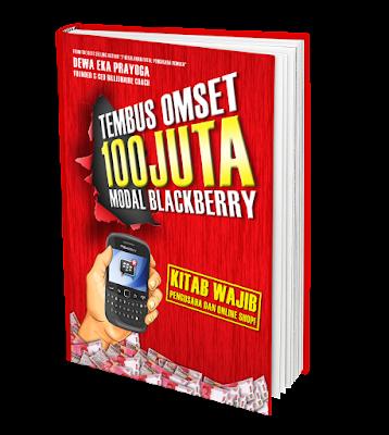 Tembus Omset 100 Juta Modal Blackberry