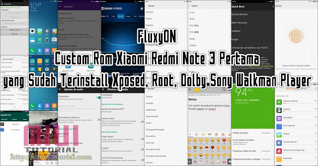 FluxyON: Custom Rom Xiaomi Redmi Note 3 Pertama yang Sudah Terinstall Xposed, Root, Dolby Sony Walkman Player
