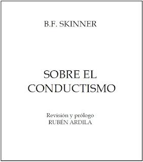 B.F. SKINNER SOBRE EL CONDUCTISMO