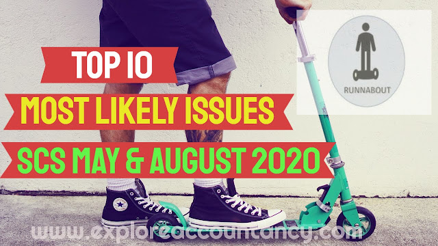 Top 10 issues video  - CIMA SCS May & August 2020  - Most likely unseen issues - Runnabout