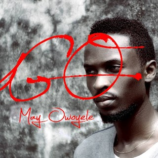 May Owoyele – Go