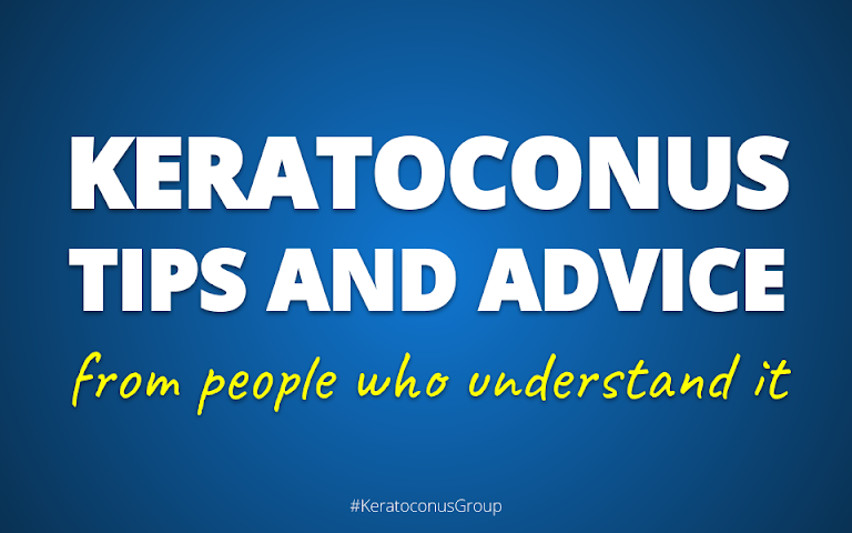 Keratoconus tips and advice from people who understand it